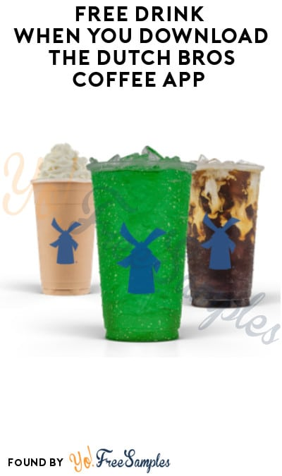FREE Drink when You Download the Dutch Bros Coffee App (Redeem In-Stores)