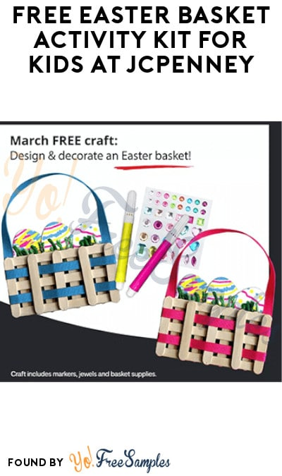 FREE Easter Basket Activity Kit for Kids at JCPenney on 3/13
