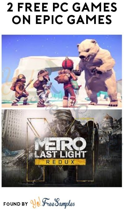 FREE Metro: Last Light Redux & For The King PC Games on Epic Games (Account Required)