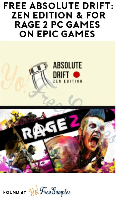 FREE Absolute Drift: Zen Edition & For Rage 2 PC Games on Epic Games (Account Required)