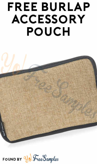 FREE Burlap Accessory Pouch