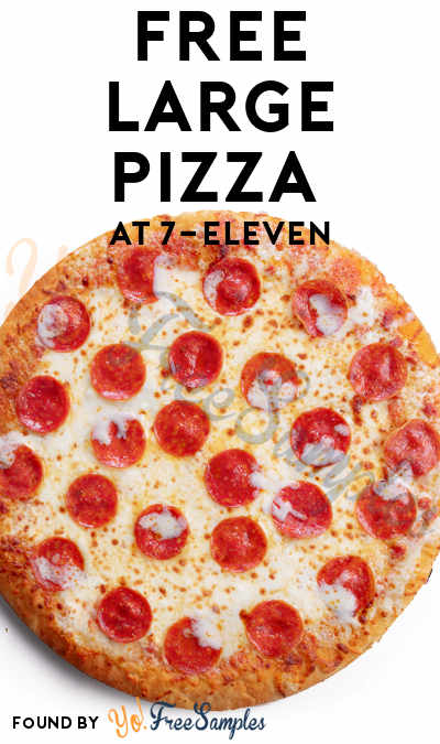 FREE Large Pizza At 7-Eleven (New 7NOW Customers Only)