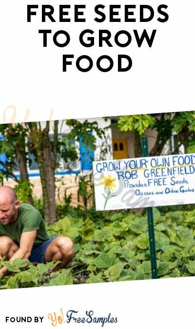 FREE Seeds To Grow Food