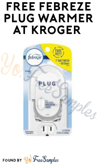 FREE Febreze Plug Warmer at Kroger (Account/ Coupon Required)