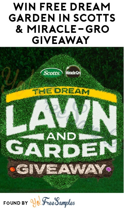 Win FREE Dream Garden in Scotts & Miracle-Gro Giveaway