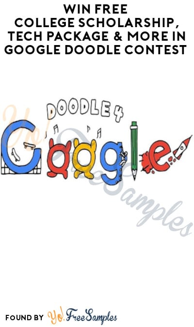 Win FREE College Scholarship, Tech Package & More in Google Doodle Contest