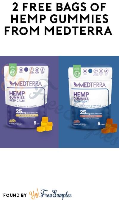 2 FREE Bags of Hemp Gummies from Medterra