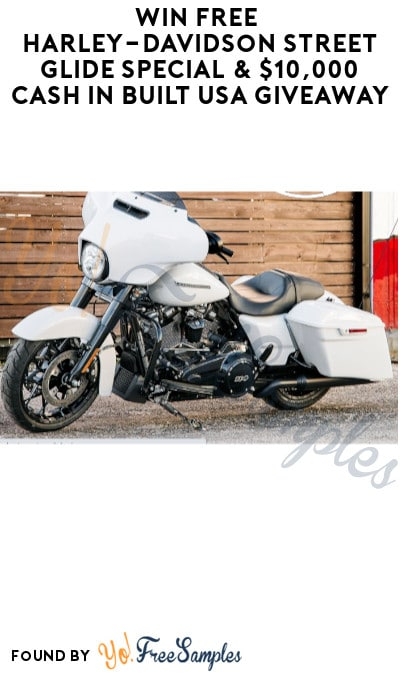 Win FREE Harley-Davidson Street Glide Special & $10,000 Cash in Built USA Giveaway