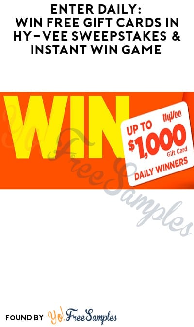 Enter Daily: Win FREE Gift Cards in Hy-Vee Sweepstakes & Instant Win Game (Select States Only)