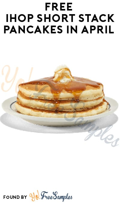 FREE IHOP Short Stack Pancakes in April (MyHop/ Coupon Required)