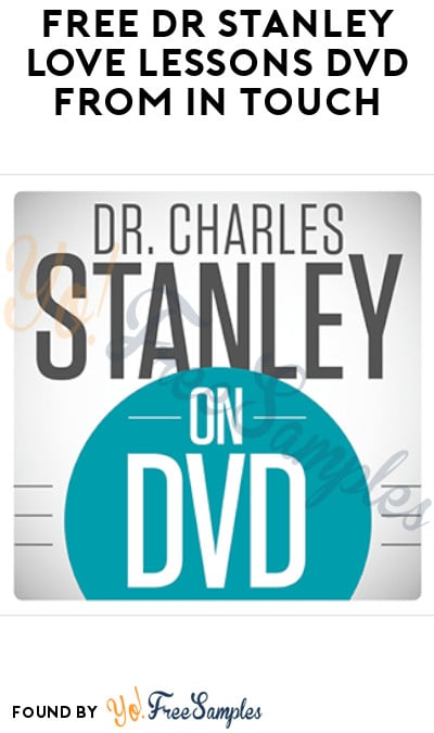 FREE Dr Stanley Love Lessons DVD from In Touch