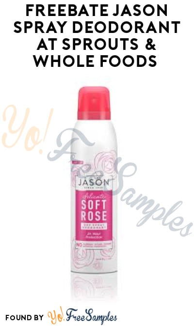 FREEBATE Jason Spray Deodorant at Sprouts & Whole Foods (Ibotta Required)