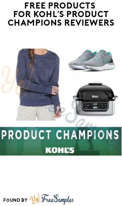 FREE Products for Kohl's Product Champions Reviewers (Invite Only)