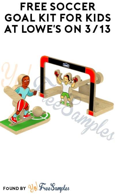 FREE Soccer Goal Kit for Kids at Lowe's on 3/13 (Must Register)