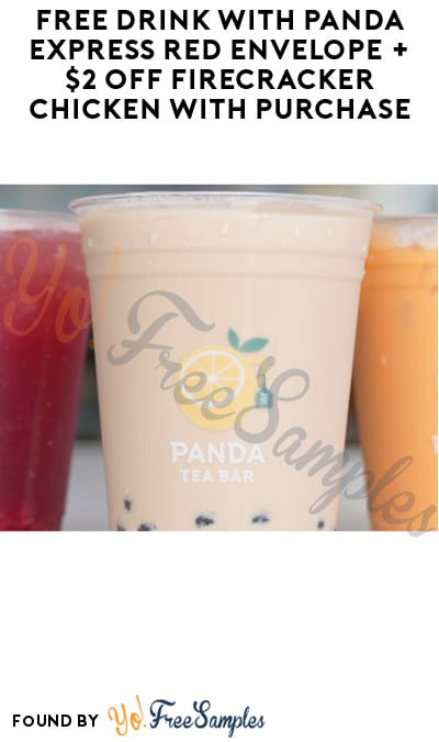 FREE Drink with Panda Express Red Envelope + $2 Off Firecracker Chicken with Purchase