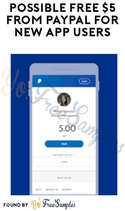 Possible FREE $5 from PayPal for New App Users