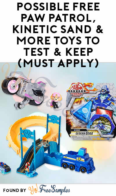 Possible FREE Paw Patrol, Kinetic Sand & More Toys To Test & Keep (Must Apply)