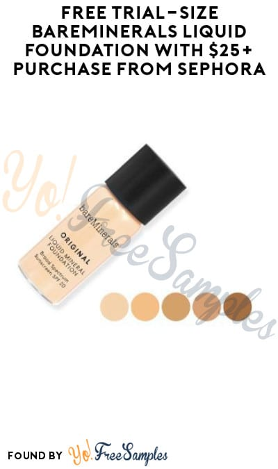 FREE Trial-Size BareMinerals Liquid Foundation with $25+ Purchase from Sephora (Online Only & Code Required)