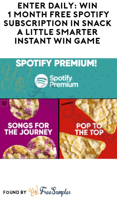 Enter Daily: Win 1 Month FREE Spotify Subscription in Snack a Little Smarter Instant Win Game