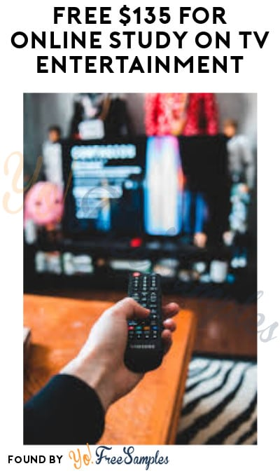 FREE $135 for Online Study on TV Entertainment (Must Apply)