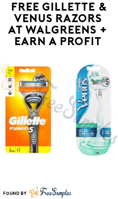 FREE Gillette & Venus Razors at Walgreens + Earn A Profit (Account/Coupons Required)