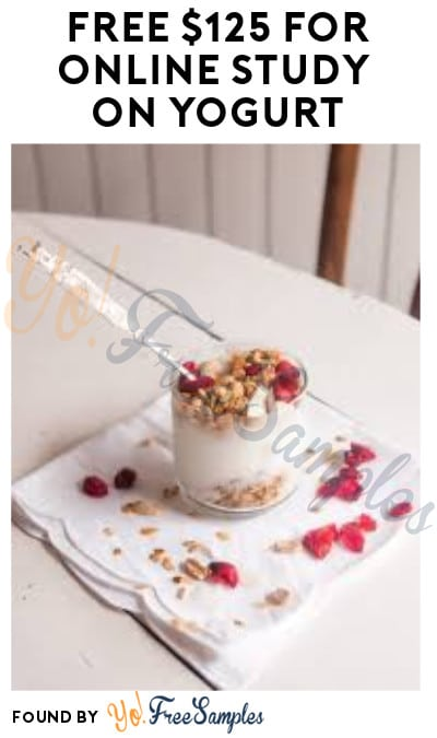 FREE $125 for Online Study on Yogurt (Females Only + Must Apply)