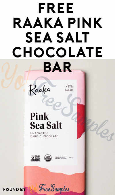 FREE Raaka Pink Sea Salt Chocolate Bar (App Required)