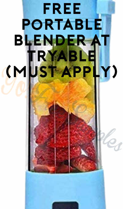 FREE Portable Blender At Tryable (Must Apply)