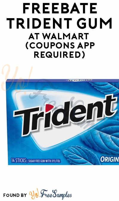 FREEBATE Trident Gum At Walmart (Coupons App Required)
