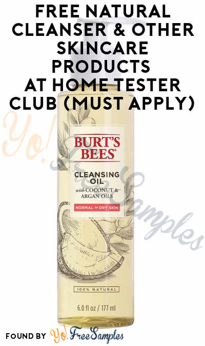 FREE Natural Cleanser & Other Skincare Products At Home Tester Club (Must Apply)