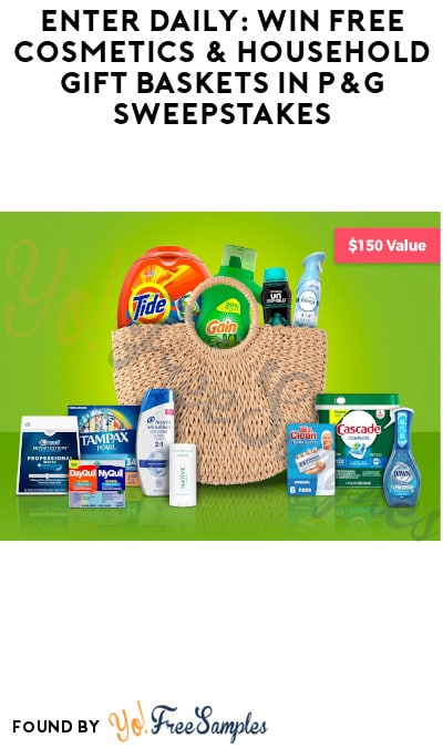 Enter Daily: Win FREE Cosmetics & Household Gift Baskets in P&G Sweepstakes