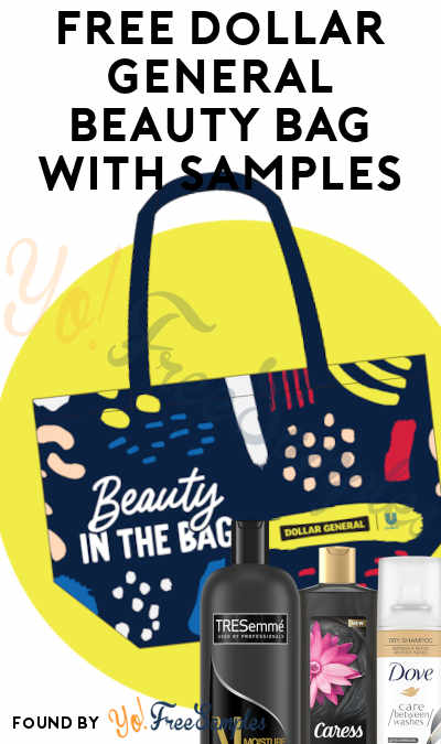 FREE Dollar General Beauty Bag With Samples [Verified Received By Mail]