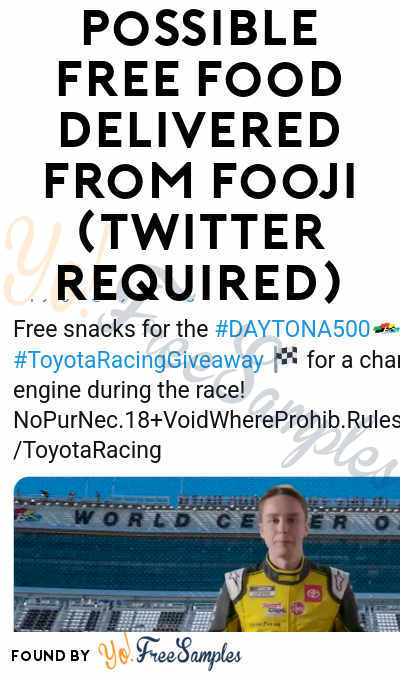 Possible FREE Snacks From NASCAR & Fooji (Twitter Required)