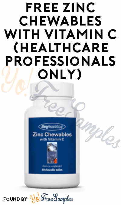 FREE Zinc Chewables with Vitamin C (Healthcare Professionals Only)