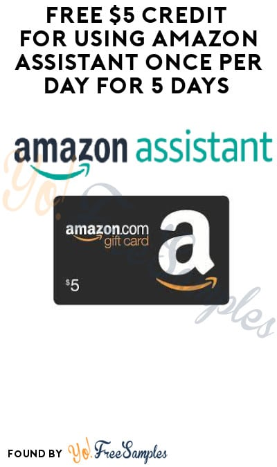 FREE $5 Credit for Using Amazon Assistant Once Per Day for 5 Days (Select Accounts Only)