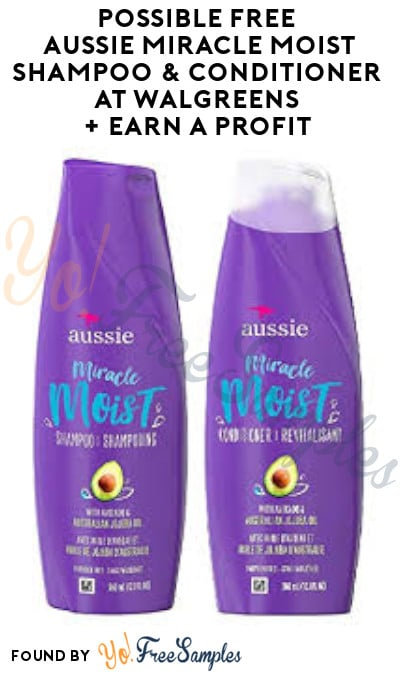 Possible FREE Aussie Miracle Moist Shampoo & Conditioner at Walgreens + Earn A Profit (Online Only/ Coupon Required)