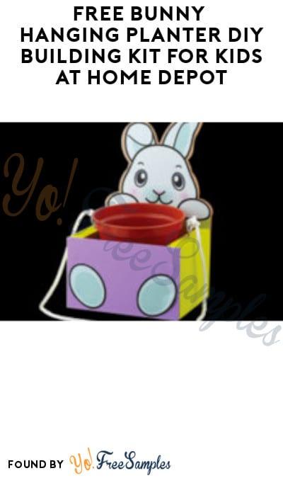 FREE Bunny Hanging Planter DIY Building Kit for Kids at Home Depot