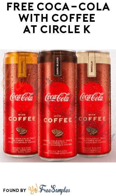 FREE Coca-Cola with Coffee at Circle K (Coupon/ App Required)