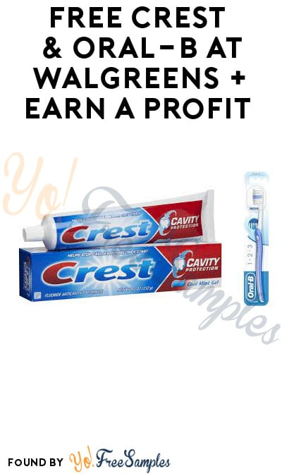 FREE Crest & Oral-B at Walgreens + Earn A Profit (Account & Ibotta Required)