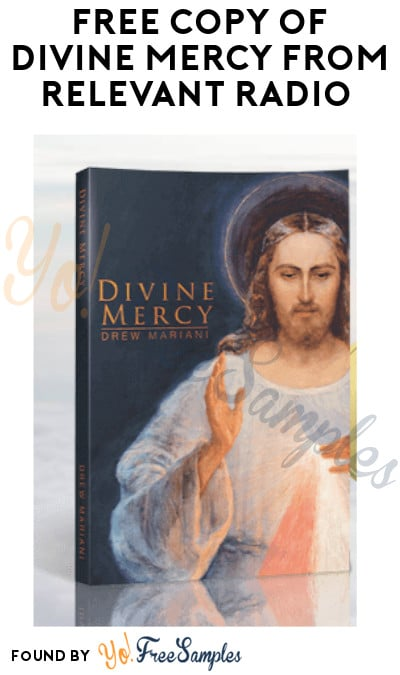 FREE Copy of Divine Mercy from Relevant Radio