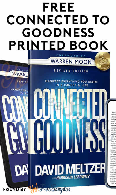 FREE Connected To Goodness Printed Book
