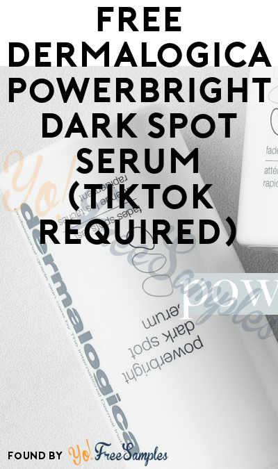 FREE Dermalogica PowerBright Dark Spot Serum (TikTok Required)