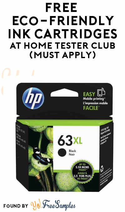 FREE Eco-Friendly Ink Cartridges At Home Tester Club (Must Apply)