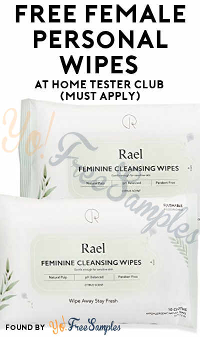 FREE Female Personal Wipes At Home Tester Club (Must Apply)