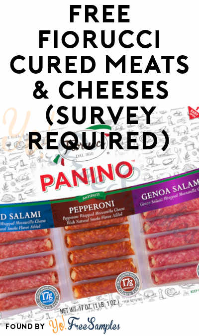 FREE Fiorucci Cured Meats & Cheeses (Survey Required)