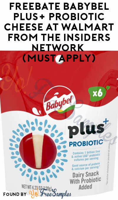 FREEBATE Babybel Plus+ Probiotic Cheese at Walmart from The Insiders Network (Must Apply)