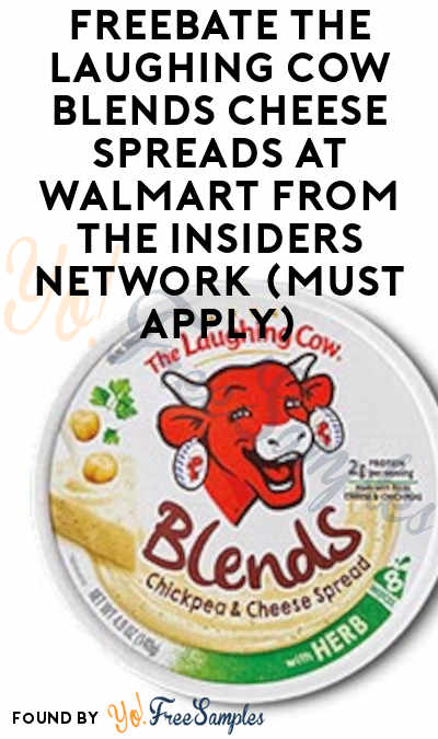 FREEBATE The Laughing Cow Blends Cheese Spreads at Walmart from The Insiders Network (Must Apply)
