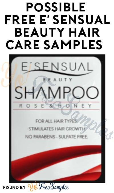 Possible FREE E' Sensual Beauty Hair Care Samples