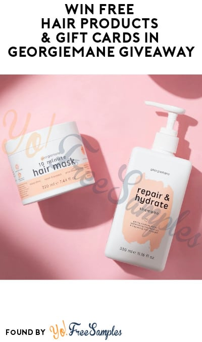 Win FREE Hair Products & Gift Cards in Georgiemane Giveaway (Referring Required)