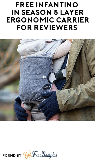 FREE Infantino In Season 5 Layer Ergonomic Carrier for Reviewers (Must Apply)